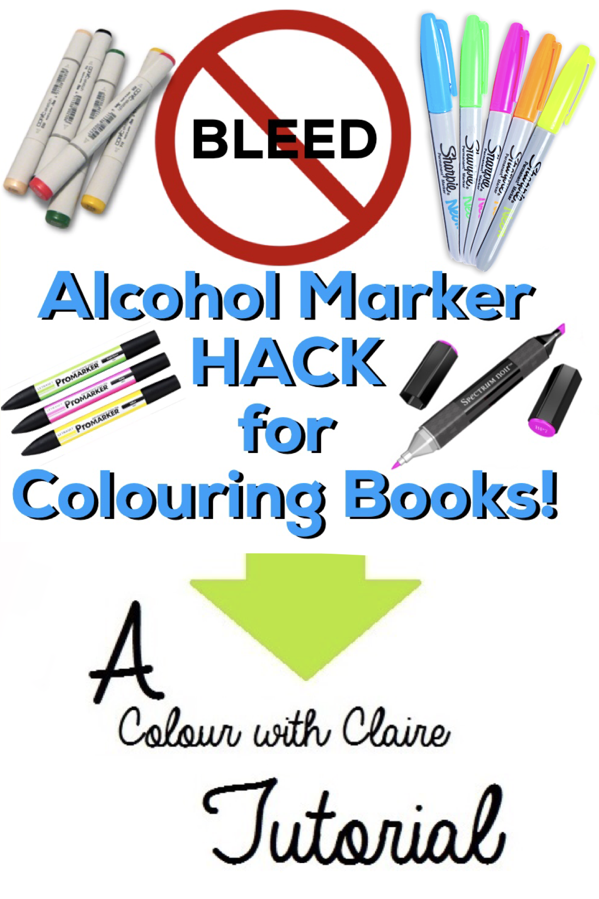 Tutorial: NO BLEED Alcohol Marker Hack for Colouring Books ...
