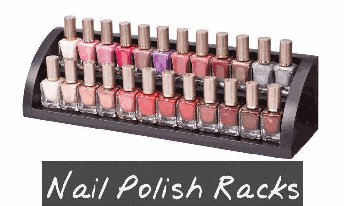 Everyone Needs a Good Nail Polish Rack...