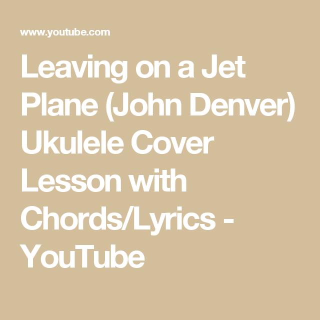 Leaving On A Jet Plane John Denver Ukulele Cover Lesson With