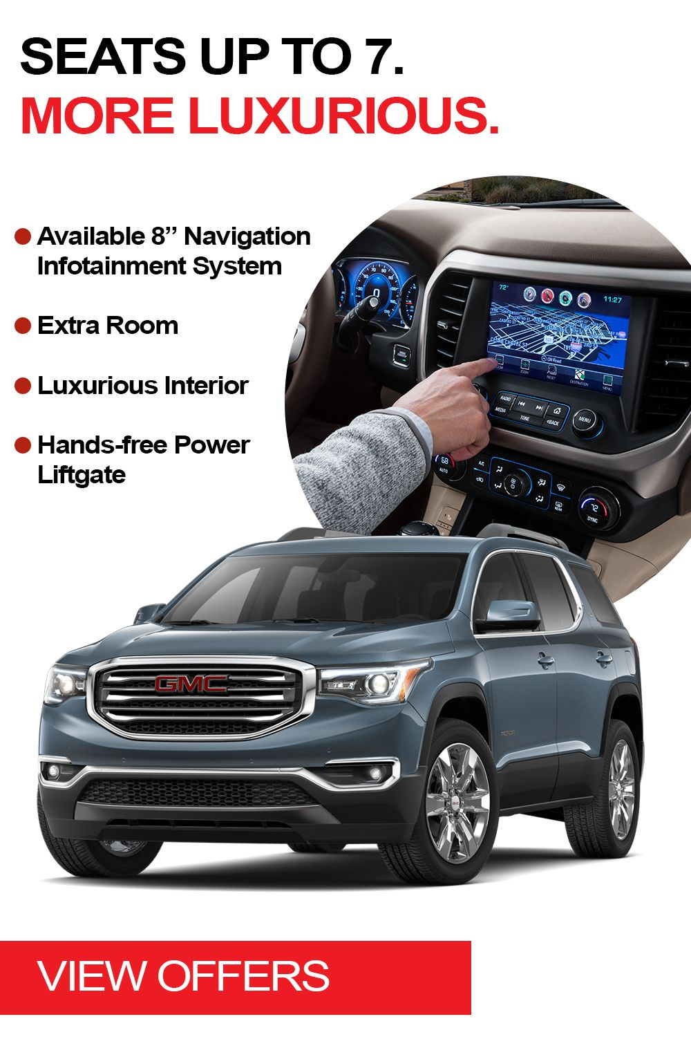The New Gmc Acadia Has The Extra Room You Need With Seating For