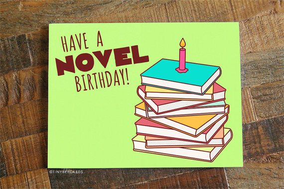"Book Lover Birthday Card ""Have a Novel Birthday!"" - Reading Pun ..."