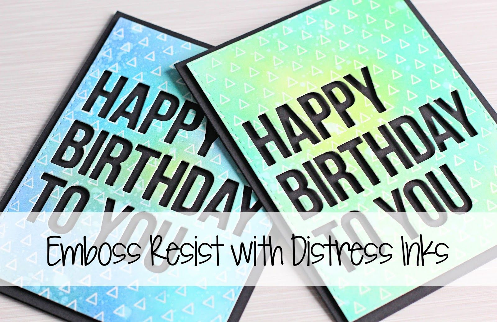 Video emboss resist with distress inks handmade cards