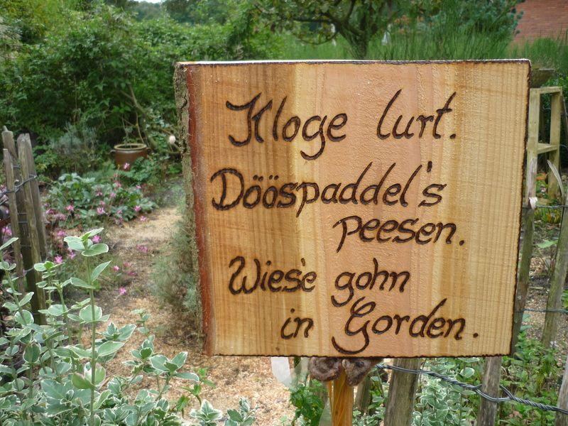 Holz, Holzbrett, Zitat, Plattdeutsch, Garten Zitat ....auf Plattdeutsch