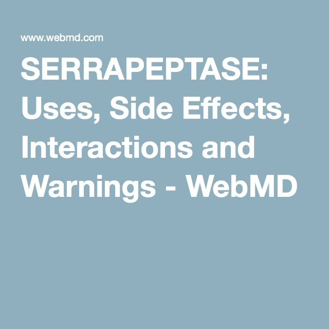 Serrapeptase Uses Side Effects Interactions And Warnings Magnesium Side Effects Side Effects Slippery Elm