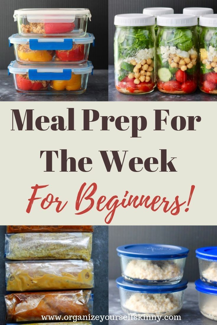 Beginner Meal Prep: THE BEST Guide to Getting Started - Organize Yourself Skinny