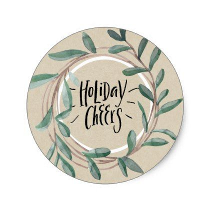 Holiday Cheers Rustic Kraft Botanical Leaf Wreath Classic Round Sticker - birthday gifts party celebration custom gift ideas diy