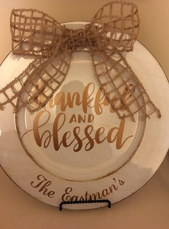 13 Quot Thankful And Blessed Charger Plate Cricut Explore