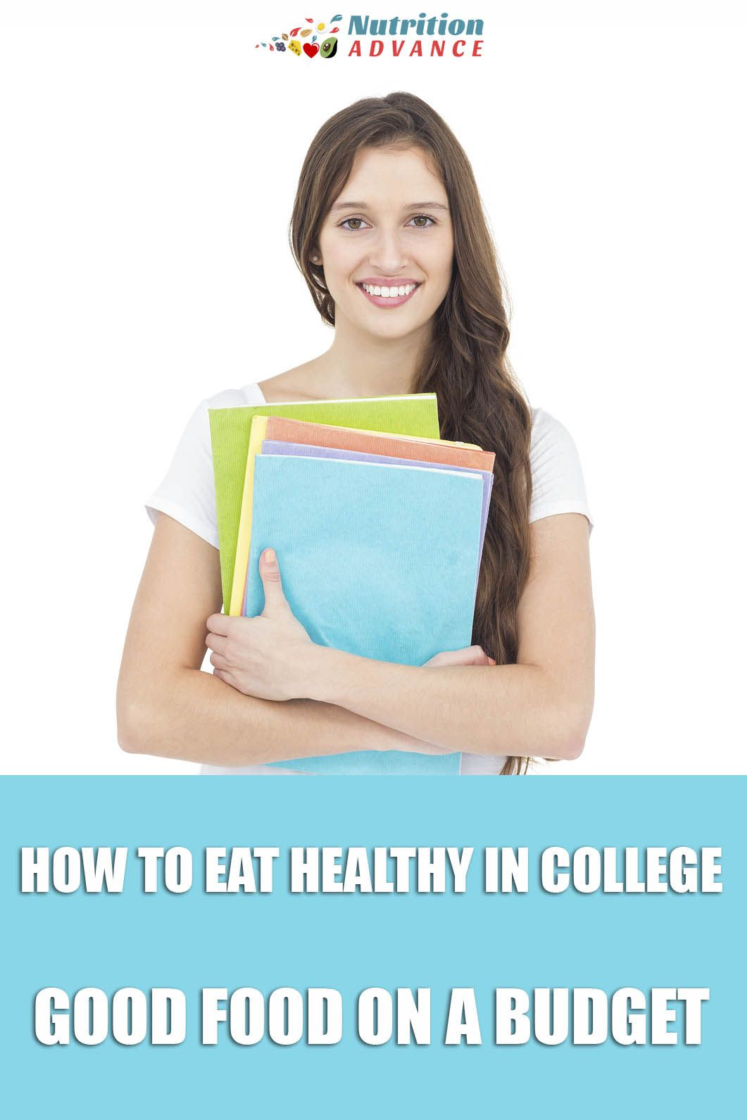 How to eat healthy in college: cheap healthy meals, practical advice, and some ideas for healthy college recipes. via @nutradvance