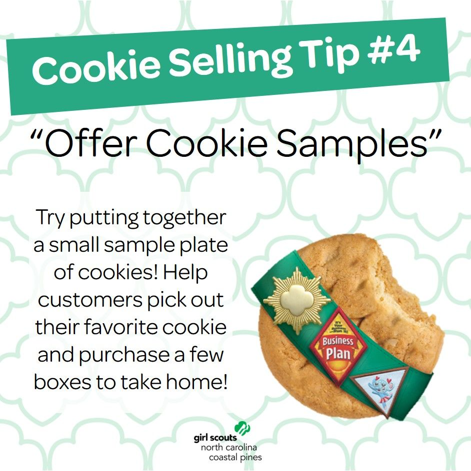 Cookie Selling Tip #4...Offer Cookie Samples! Give your customers ...