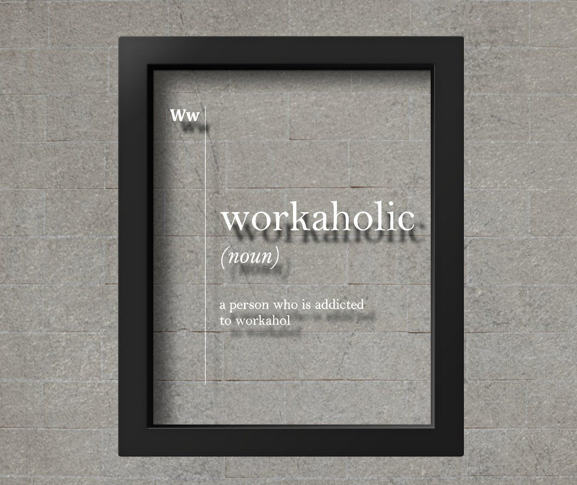 TRANSPARENT Workaholic Definition Print Coworker Gift for