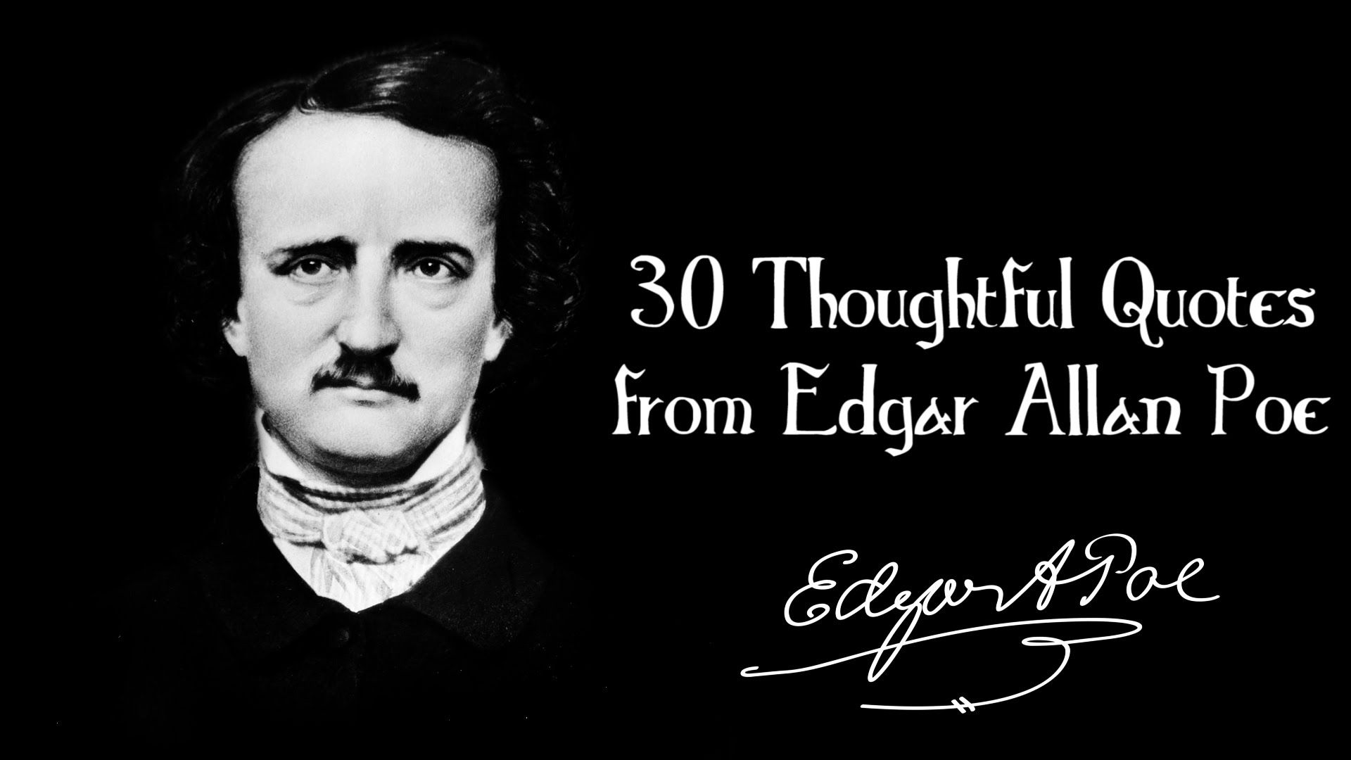 30 Thoughtful Quotes from Edgar Allan Poe https//www