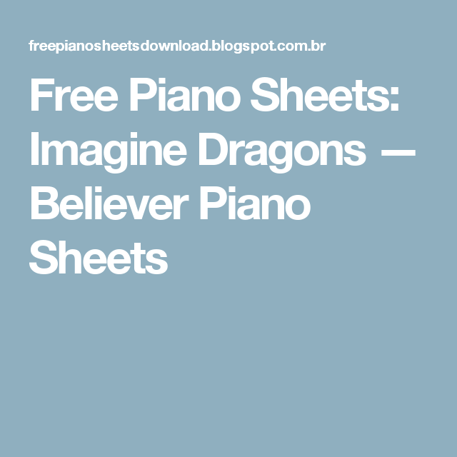 Free Piano Sheets: Imagine Dragons