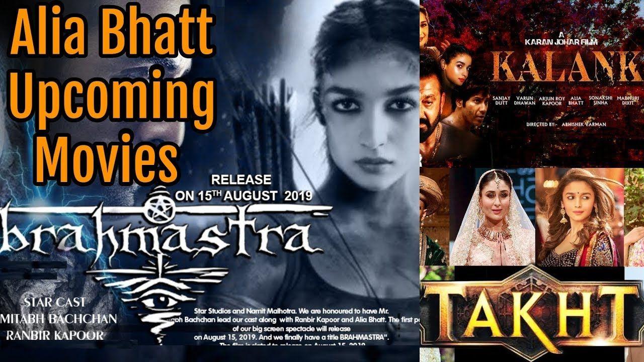 Alia Bhatt Movies 2019 And 2020 With Cast, Story