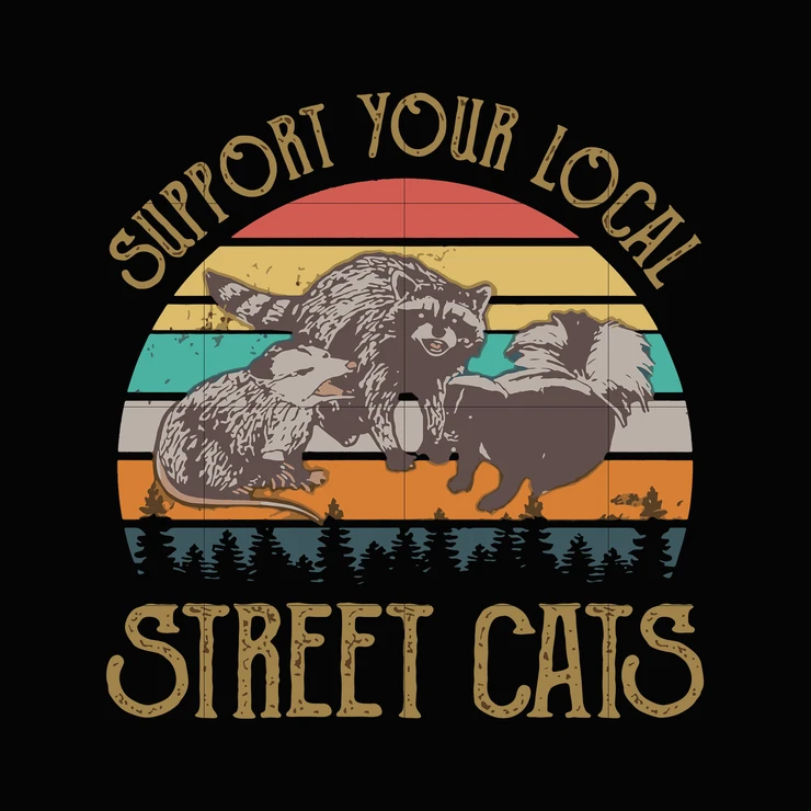 Support your local street cats svg svg png dxf eps digital