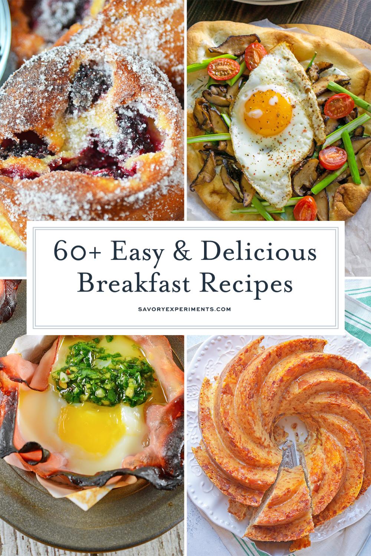 Breakfast Ideas Range From Simple Fruit Breakfasts To Hearty Breakfast Casseroles Easy Brunch Recipes An In 2021 Breakfast Recipes Recipes Delicious Breakfast Recipes