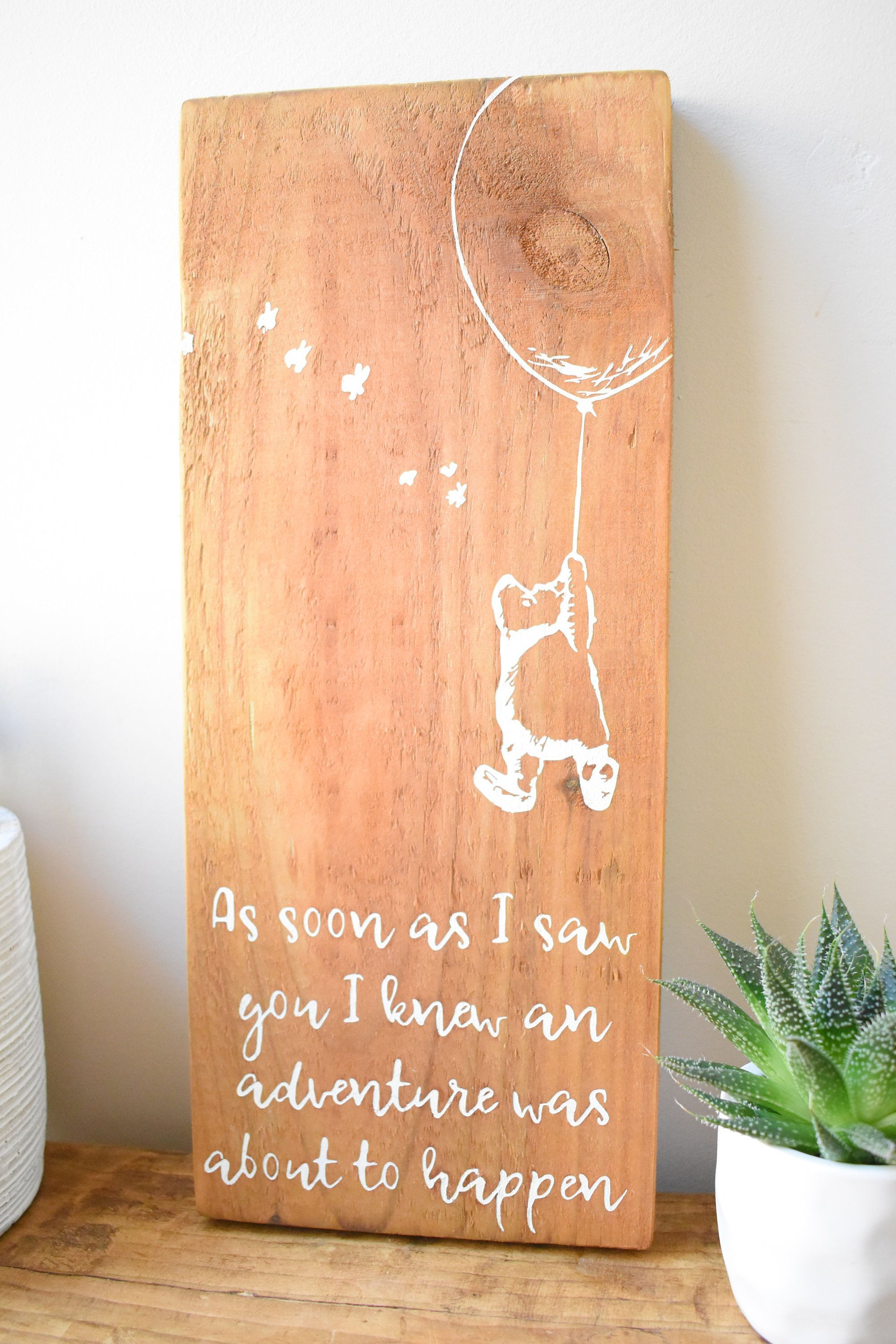 Winnie The Pooh-Quote-Inspirational-Kids Gift-Nursery Decor-Inspirational Quotes-Nursery Wall Art-Inspirational Gift-Wood Sign-Kids Wall Art