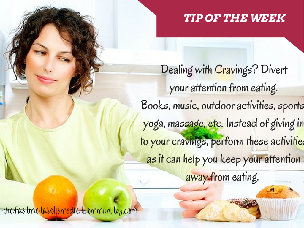 Dealing With Cravings Our Tip Of The Week Says Divert