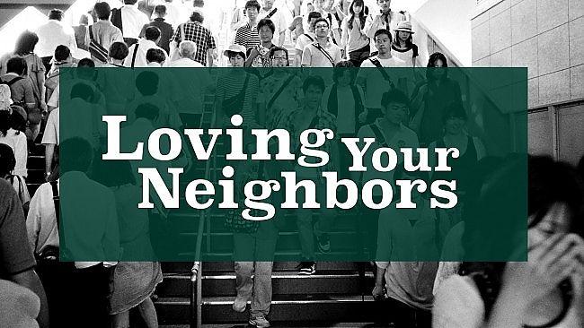 Loving your neighbors and befriending nations