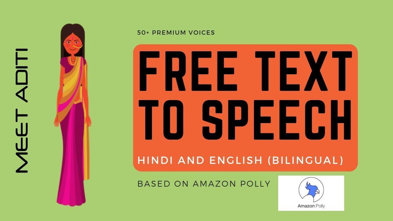 Text to Speech Free (Hindi & English Bilingual Based on