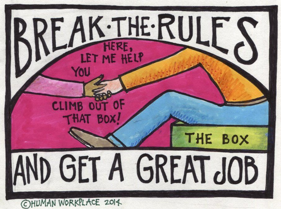 Break the Rules and Get a Great Job Liz Ryan LinkedIn Stuff - great resumes