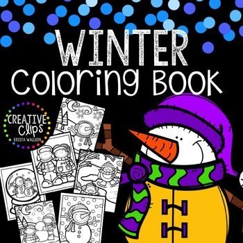 Winter Coloring Pages Writing Papers Winter Coloring Book Creative Clips Clipart Coloring Pages Coloring Books