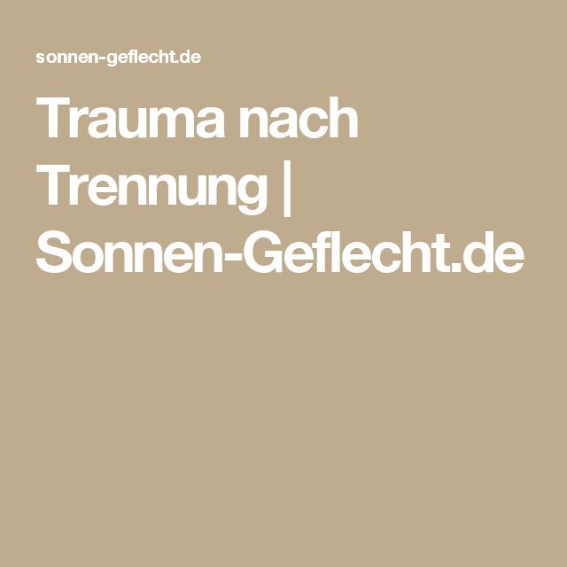 trauma trennung