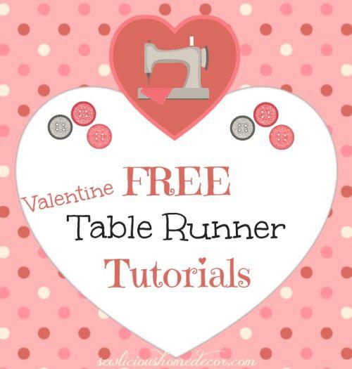 10 Free Valentine S Day Table Runner Tutorials Sewlicious Home Decor Valentine Table Runner Table Runner Tutorial Valentines Pillows