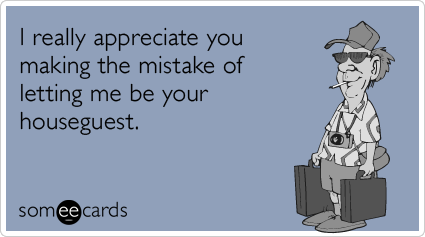 Your Ecards Birthday Funny ~ I really appreciate you making the mistake of letting me be your