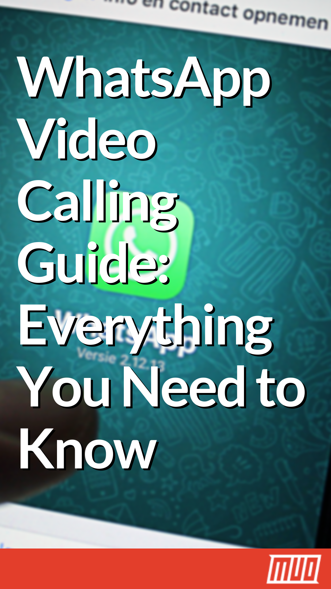 WhatsApp Video Calling Guide Everything You Need to Know