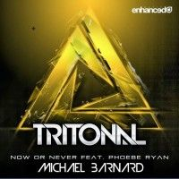 "New Remix from Michael Barnard, Tritonal's ""Now or Never"""