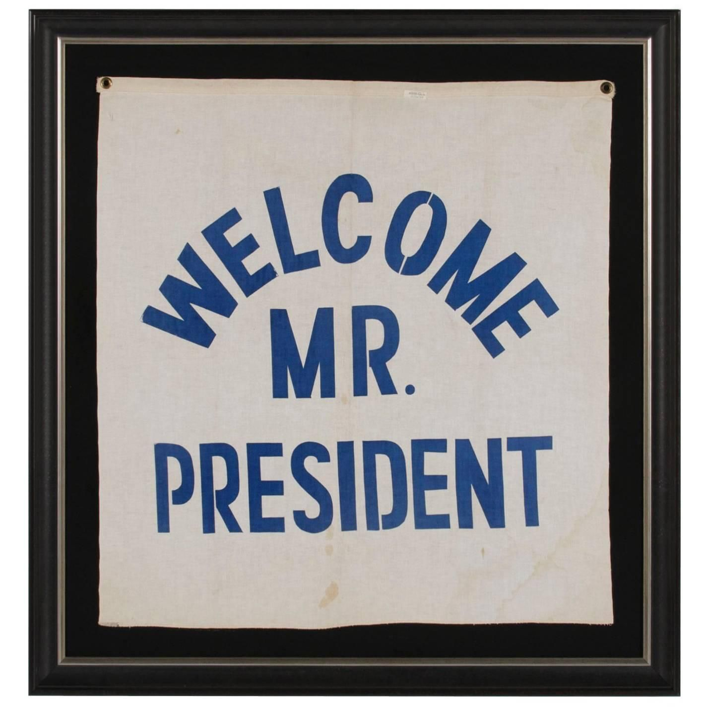 """""""Welcome Mr. President"""" Canvas Banner Made For President"""