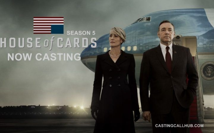 House of Cards Season 5 Extras – Netflix Auditions for 2017