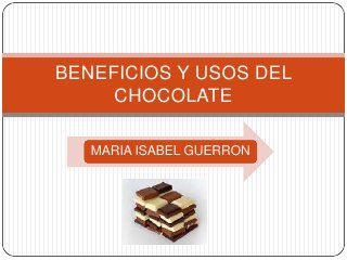 Aquí encontrará los principales usos y beneficios del chocolate.