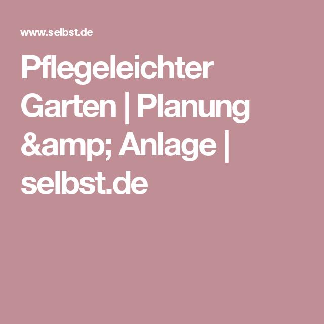 Pflegeleichter Garten | Planung & Anlage | selbst.de