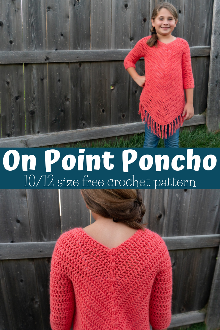 10/12 Youth Size On Point Poncho Crochet Pattern