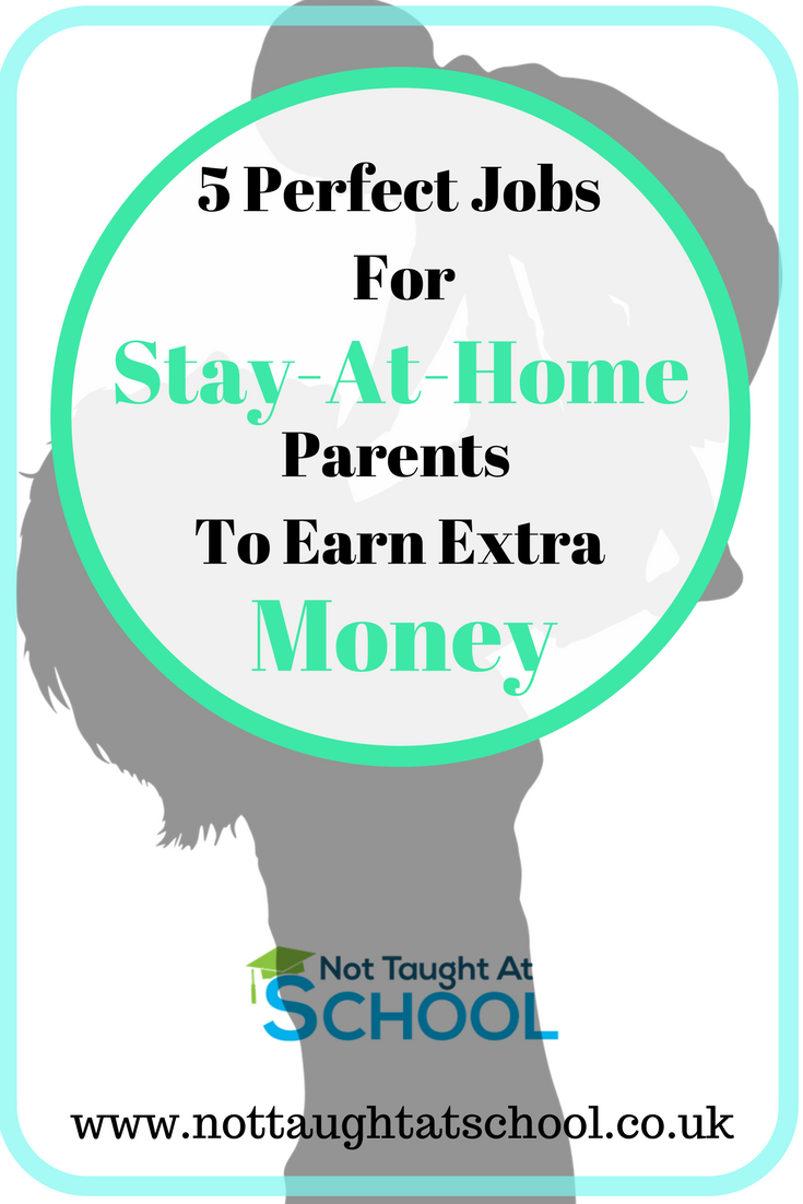 5 Perfect Jobs For Stay At Home Parents | Earn money, Group and Board
