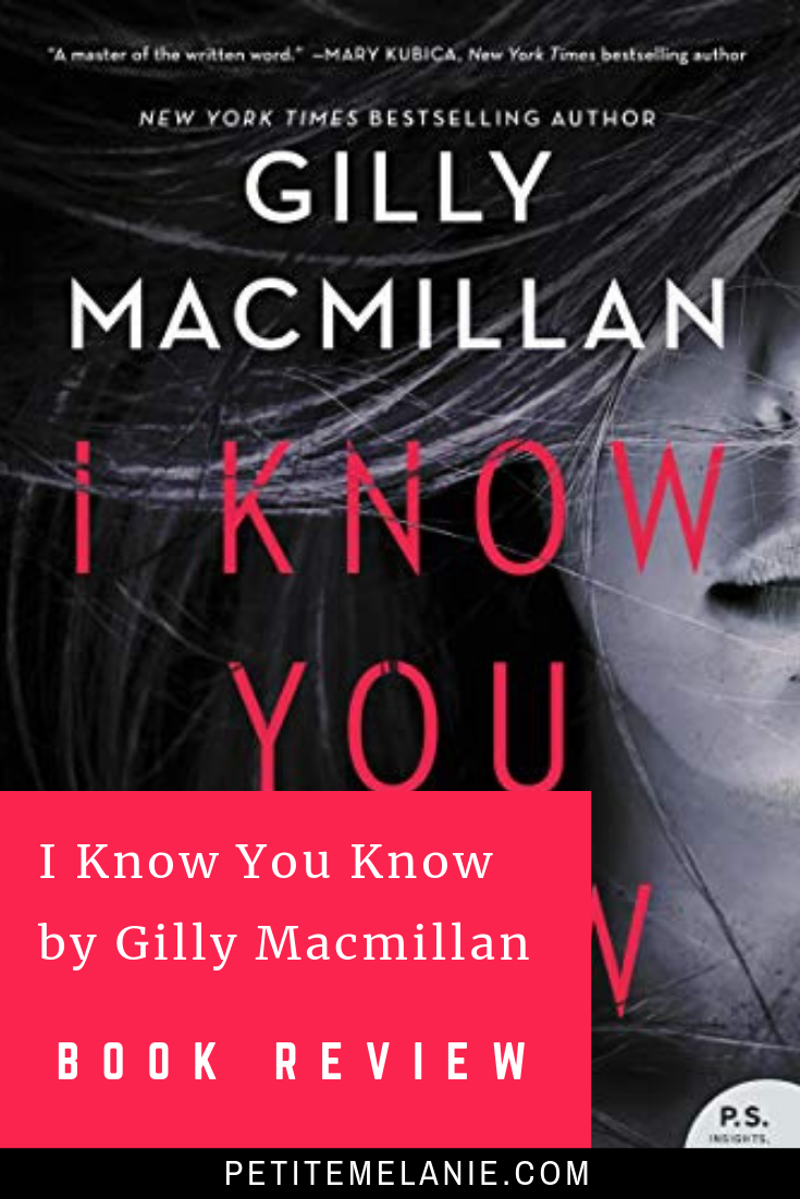 I Know You Know by Gilly Macmillan Book Lovers Book