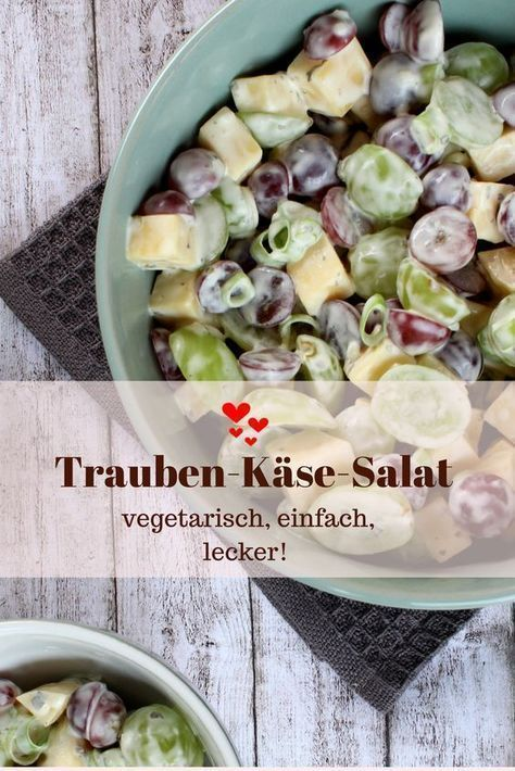 Trauben-Käse-Salat: vegetarisch, einfach, lecker! - Rheinhessenliebe