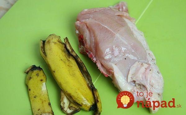 Šupky z banánov nevyhadzujte: Takto ich využijete pri príprave mäsa!