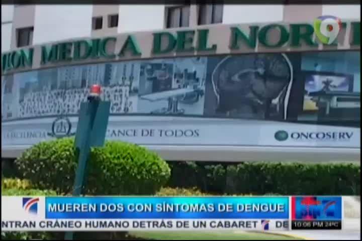 Mueren En Santiago Dos Personas Por Dengue #Video