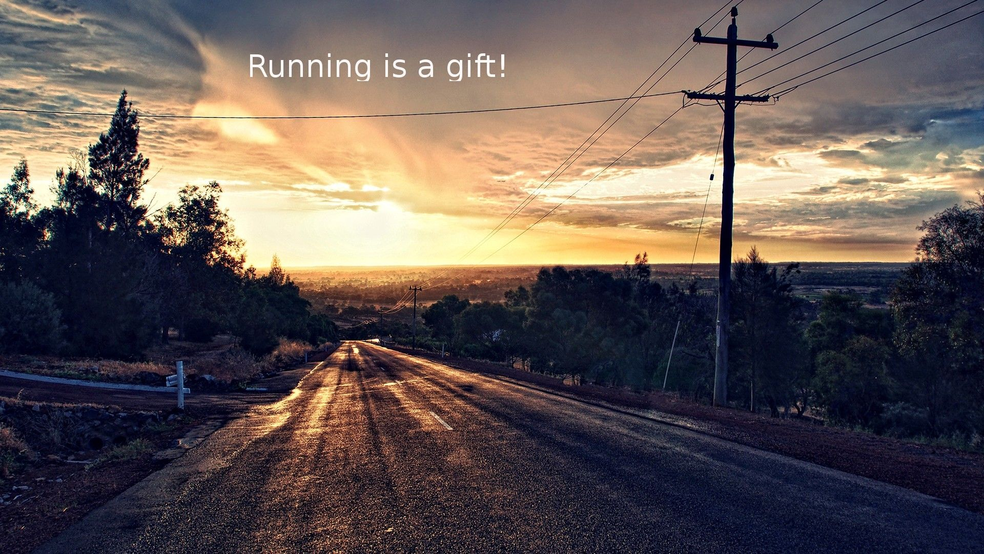 Running Is A Gift Sunset Wallpaper Sunset Road Wallpaper Pc