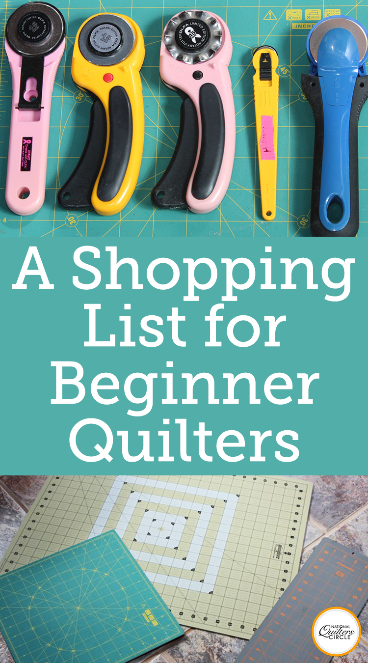 New Quilter Shopping List | National Quilters Circle ...