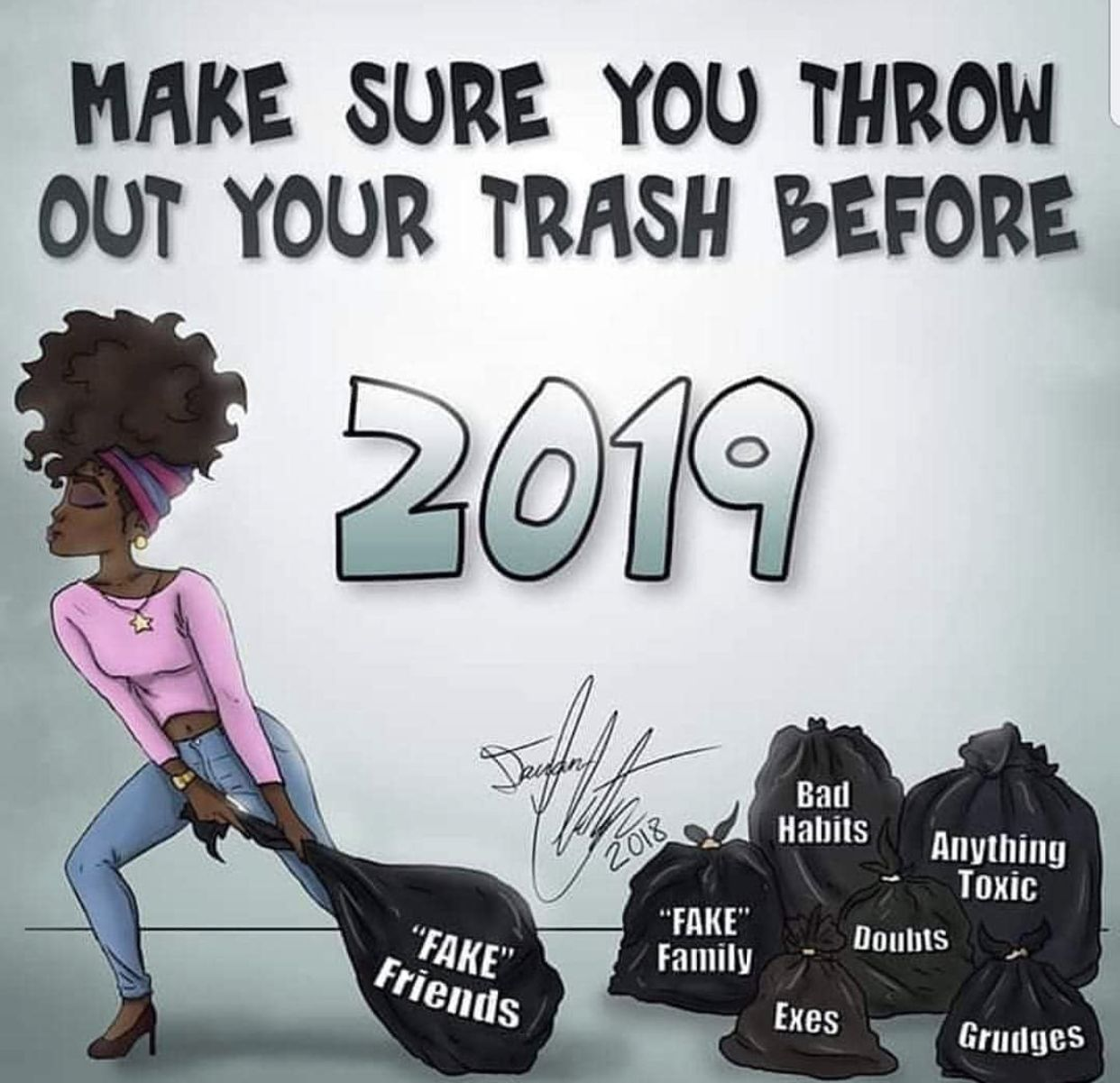 Make sure you take out the 🗑 Fake family, Toxic friends