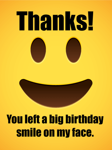 Smiling Face Thank You Card For Birthday Wishes Birthday Greeting Cards By Davia Thank You For Birthday Wishes Birthday Wishes For Men Thank You Quotes For Birthday