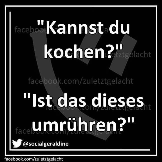Kannst du kochen?   Sprüche   Pinterest   Humor, Word ...