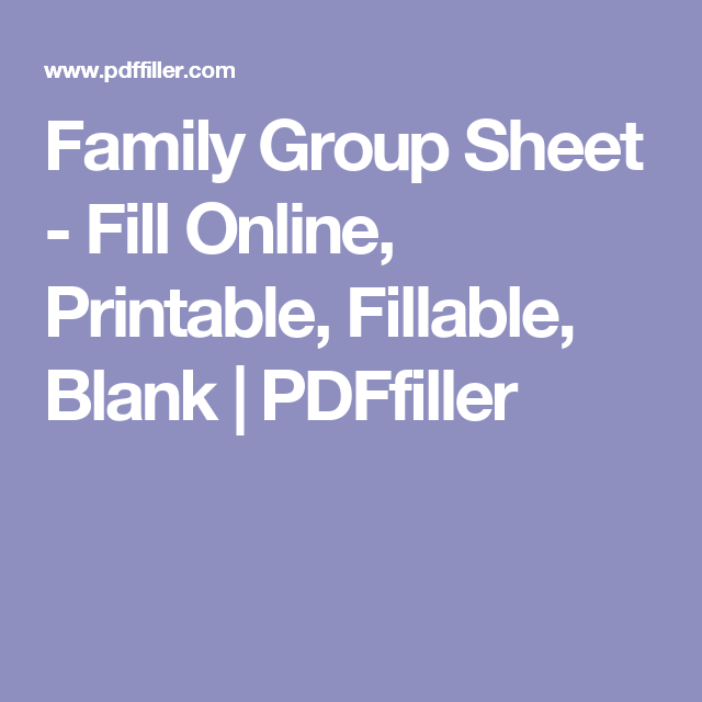 family group sheet fill online printable fillable blank