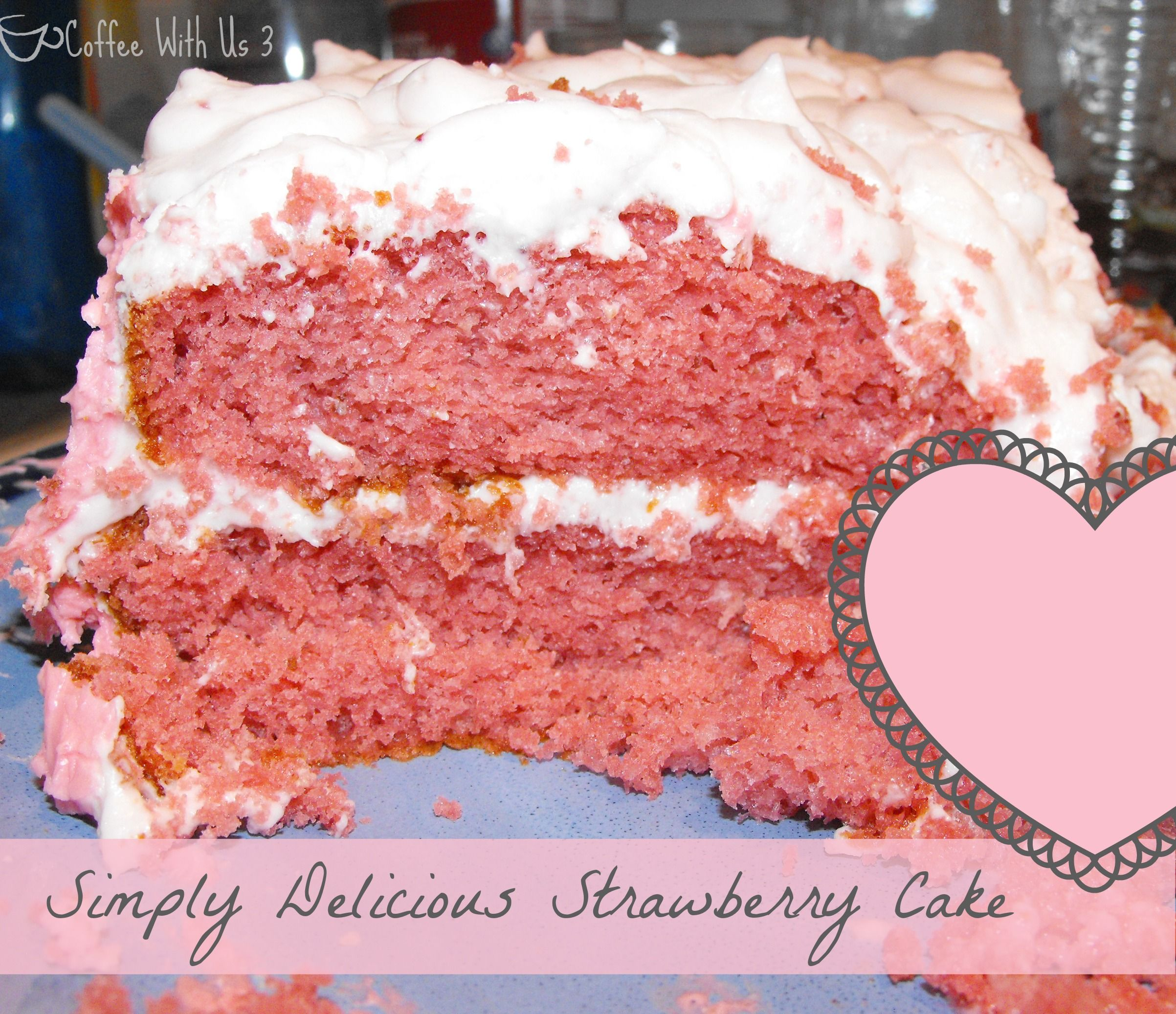 Moist and delicious strawberry cake topped with sweet strawberry frosting in honor of my 4 year old's birthday!