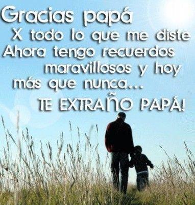 Mensajes Del Dia Del Padre Cortos Y Nostalgicos Frases Para