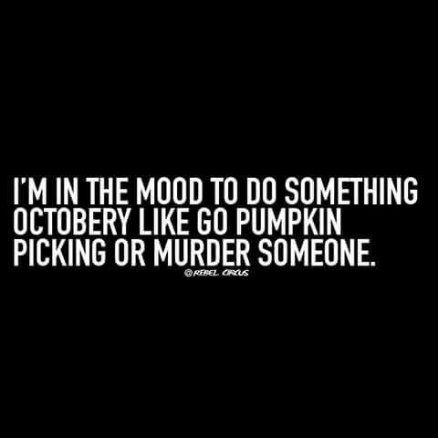 Dark Horror And Dark Humor Image Funny Quotes Halloween Quotes Halloween Funny