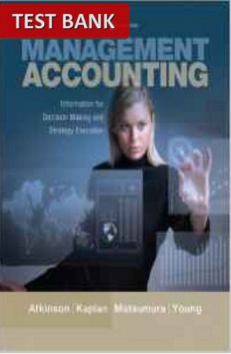 Pin On Management Accounting Information For Decision Making And Strategy Execution 6th Edition Test Bank